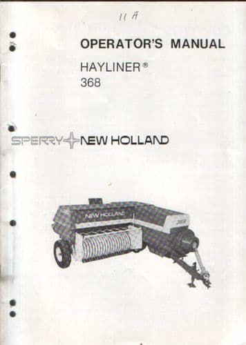 New Holland Baler 368 Hayliner Operators Manual