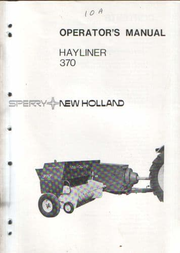 New Holland Baler 370 Hayliner Operators Manual