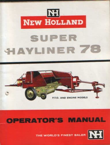 New Holland Baler Super Hayliner 78 Operators Manual