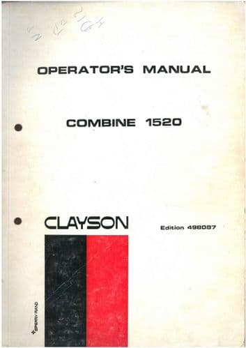 New Holland Clayson Combine 1520 Operators Manual - ORIGINAL MANUAL