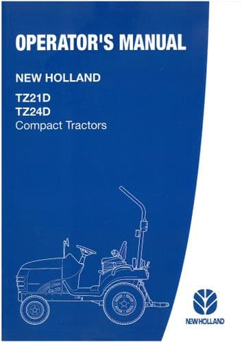 New Holland Compact Tractor TZ21D TZ24D Operators Manual