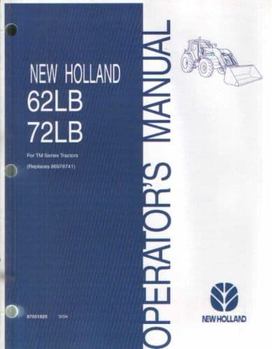 New Holland Loader 62LB 72LB Operators Manual for TM Series Tractors