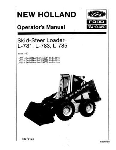 New Holland Skid Steer Loader L781 L783 L785 Operators Manual from 1989 - On