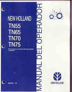 New Holland TN55, TN65, TN70, TN75, Tractor Operators Manual in SPANISH