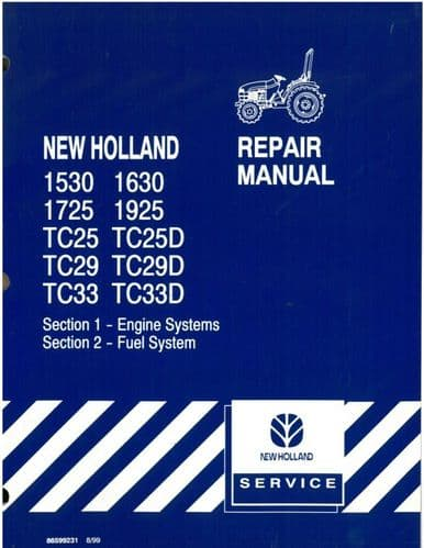New Holland Tractor 1530 1630 1725 1925 TC25 TC29 TC33 TC25D TC29D TC33D Workshop Service Manual