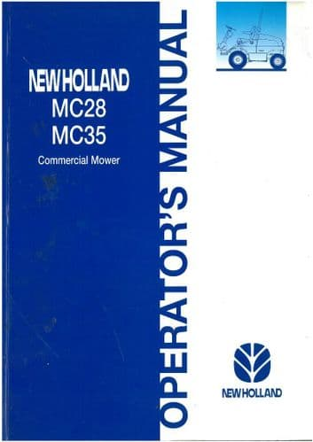 New Holland Tractor Commercial Mower MC28 & MC35 Operators Manual