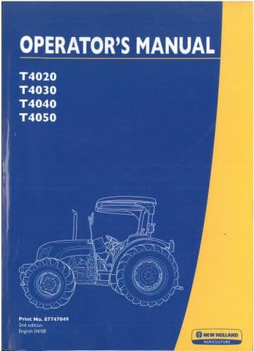 New Holland Tractor T4020 T4030 T4040 T4050 Cabless Operators Manual
