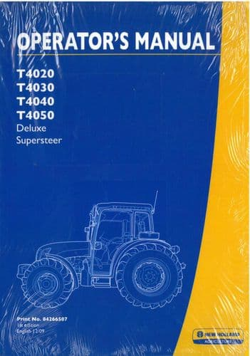 New Holland Tractor T4020 T4030 T4040 T4050 Deluxe Supersteer Operators Manual