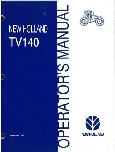 New  Holland Tractor TV140 Operators Manual