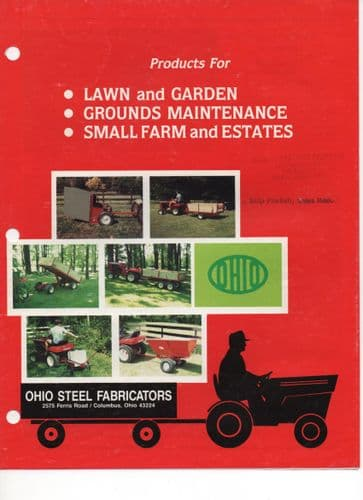 Ohio Steel Fabricators Products for Lawn, Garden, Grounds Maintenance, Small Farm & Estates Brochure