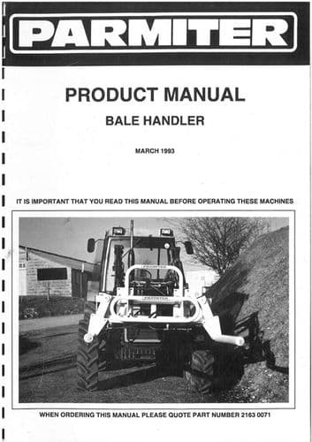 Parmiter Bale Handler (March 1993) Operators and Parts List - ORIGINAL MANUAL