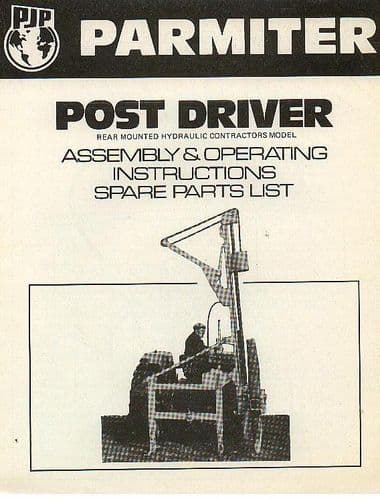 Parmiter Rear Mounted Hydraulic Post Driver Contractor Model Operators Manual and Parts List