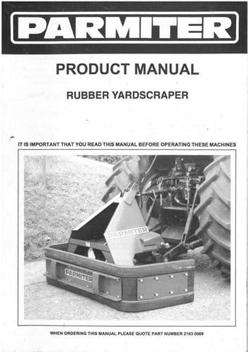 Parmiter Rubber Yardscraper Operators Manual with Parts List