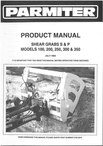 Parmiter Shear Grabs S & P 100, 200, 250, 300 & 350 Operators and Parts List