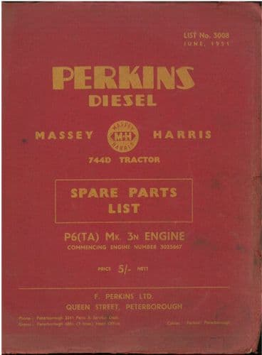 Perkins Diesel Engine P6 (TA) Mk 3n Parts Manual - Engine as fitted in a Massey Harris 744D Tractor