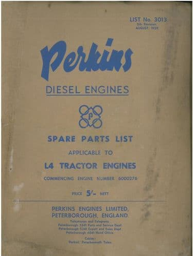 Perkins Diesel L4 Tractor Engine Parts Manual - with supplements for the Fordson Major Conversion