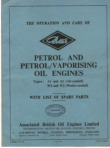 Petter Petrol & Petrol/Vaporising Oil Engine A1 & A2, W1 & W2 Operators Manual with Parts List