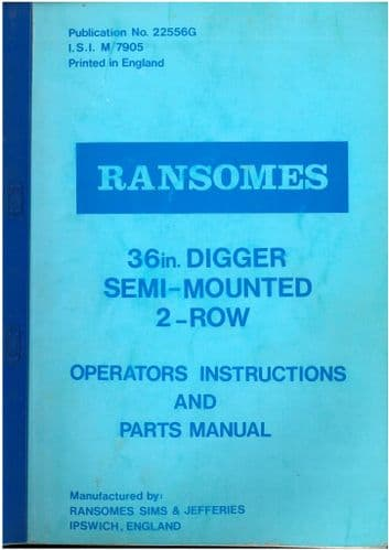"Ransomes 36"" Digger Semi-Mounted, 2-Row Operators Manual with Parts List"