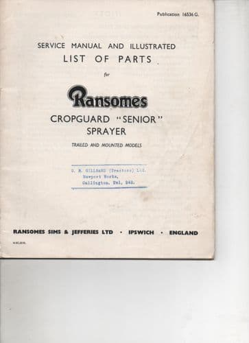 """Ransomes Cropguard """"Senior"""" Sprayer - Trailed & Mounted Operators Manual and Parts List"""