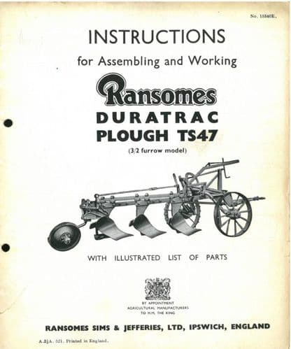 Ransomes Duratrac TS47 Trailed Plough Operating Manual with Illustrated Parts List