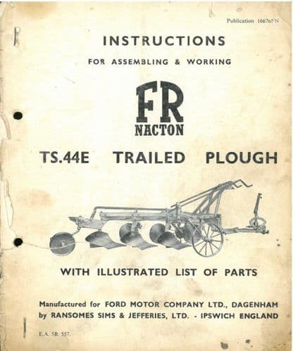 Ransomes FR Nacton TS44E Trailed Plough Operating Manual with Illustrated Parts List