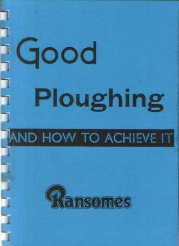 Ransomes - Good Ploughing And How To Achieve It Book - Trailed Ploughs
