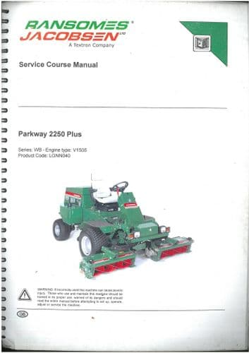 Ransomes Grass Cutting Machine Parkway 2250 Plus Workshop Service Training Manual - ORIGINAL