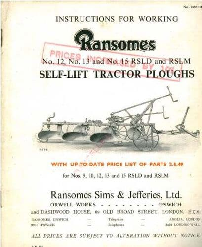 Ransomes RSLD & RSLM 12, 13 & 15 Self Lift Tractor Plough Operators Manual and Parts List