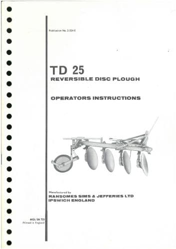 Ransomes TD25 Mounted Reversible Disc Plough Operators Manual with Parts List