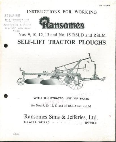 Ransomes Tractor Plough Nos 9, 10, 12, 13 & No 15 RSLD & RSLM Operators Manual and Parts List