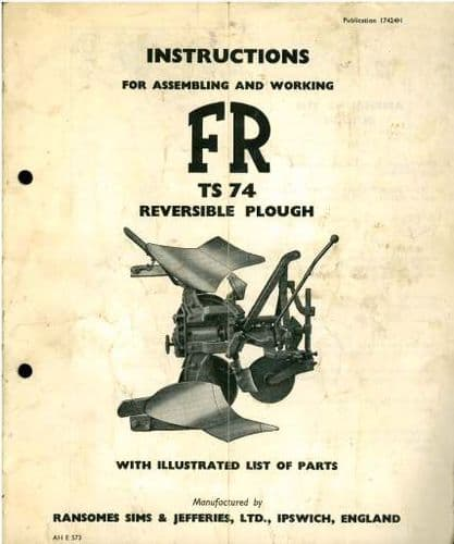 Ransomes TS74 Mounted Reversible Plough Operators Manual with Parts List