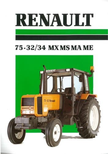 Renault Tractor 75-32 & 75-34 MX MS MA ME Brochure