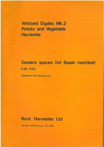 Root Harvesters Ltd Whitsed Duplex Mk.2 Potato & Vegetable Harvester Parts Manual