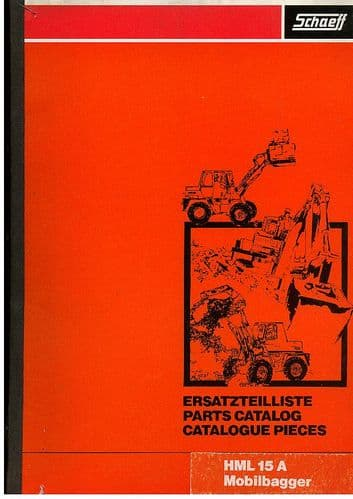 Schaeff Mobile Excavator HML 15 A Parts Manual - Mobilbagger