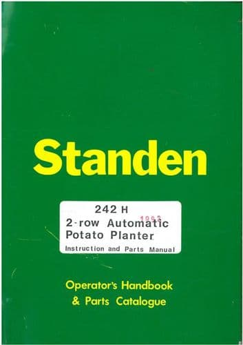 Standen 242H 2 Row Automatic Potato Harvester Operators Manual with Parts List