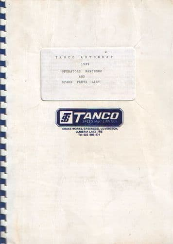Tanco Autowrap Systems 1990 Bale Wrapper Operators Manual with Parts List