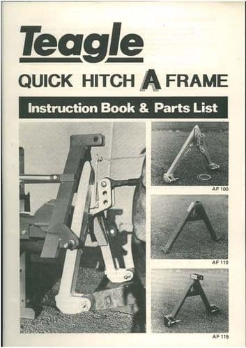 Teagle Quick Hitch A Frame Operators Manual with Parts List