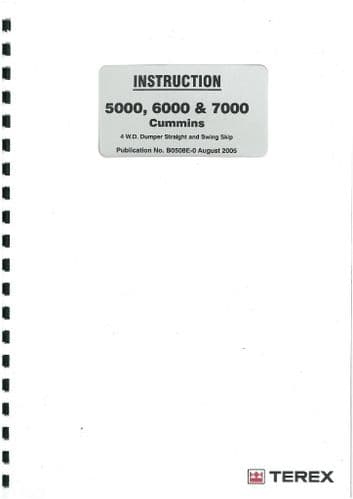 Terex 5000 6000 7000 Cummins 4WD Dumper Straight & Swing Skip Operators Manual