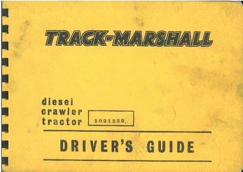 Track Marshall 90 Crawler Tractor Drivers Guide Manual