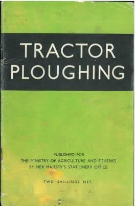 Tractor Ploughing Book - Trailed and Mounted Ploughs