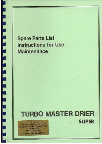 Turbo Master Drier Super Grain Drier Operators Manual with Parts List