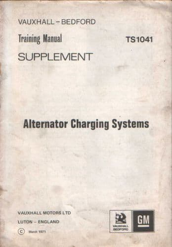 Vauxhall Bedford Alternator Charging Systems Training Manual Supplement