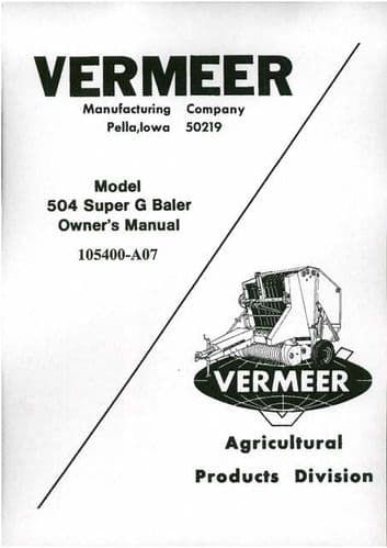 Vermeer Baler 504 Super G Operators Manual with Parts List