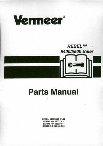Vermeer Baler Rebel 5400 / 5500 Parts Manual