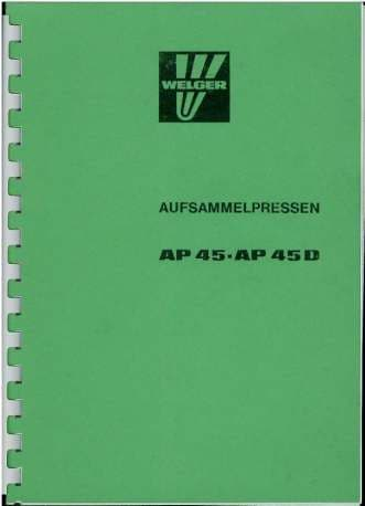 Welger Baler AP45 & AP45D Operators Manual