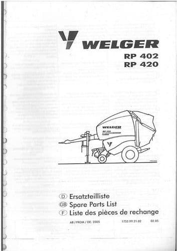 Welger Round Baler RP402 & RP420 Parts Manual - ORIGINAL