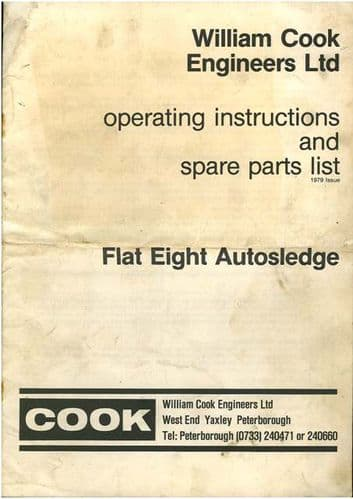William Cook Flat Eight Autosledge Operators Manual with Parts List - Flat 8