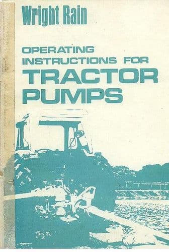 Wright Rain Operating Instructions for Tractor Pumps