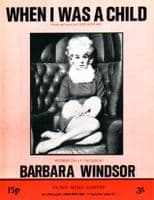 Barbara Windsor - When I Was A Child