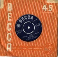 Billy Fury - When Will You Say I Love You/All I Wanna Do Is Cry  (F 11655)